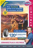 Catalogue Profil Plus en cours, Jusqu'à 120€ remboursés pour l'achat de pneus Goodyear !, Page 1